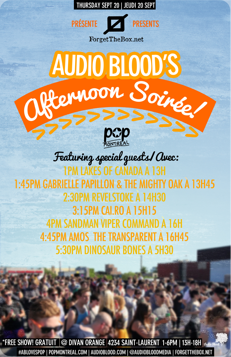 Audio Blood POP Montreal Afternoon Soiree