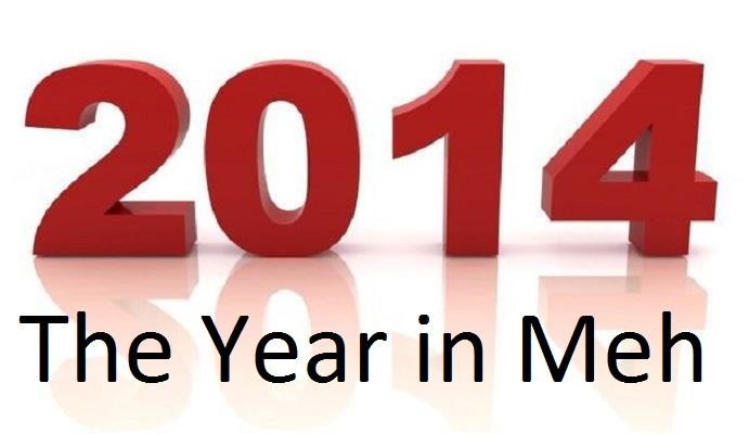 2014 meh